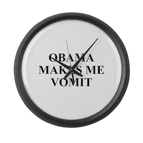 Obama makes Me Vomit Large Wall Clock