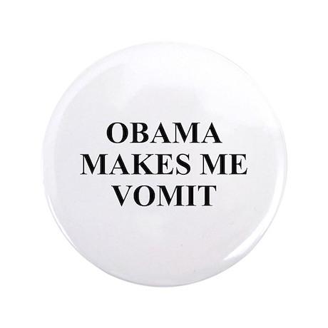 "Obama makes Me Vomit 3.5"" Button (100 pack)"