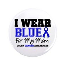 "I Wear Blue Mom 3.5"" Button"