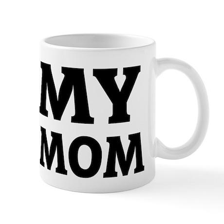 I Love My Navy Mom Mug