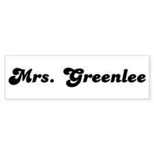 Mrs. Greenlee Bumper Bumper Sticker
