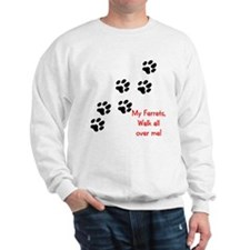 Walk all over me 2 Sweatshirt