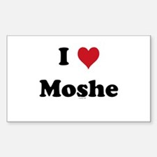 I love Moshe Rectangle Decal