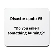 Disaster quote #9 - Mousepad