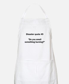 Disaster quote #9 - BBQ Apron