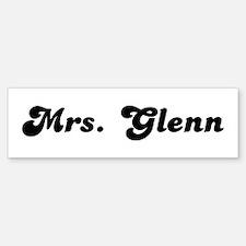 Mrs. Glenn Bumper Bumper Bumper Sticker