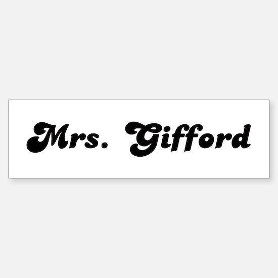 Mrs. Gifford Bumper Bumper Bumper Sticker