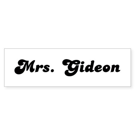 Mrs. Gideon Bumper Sticker