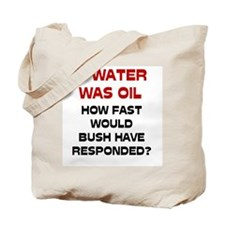 If Water Was Oil Tote Bag