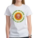 Life Is Great Women's T-Shirt