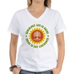 Life Is Great Women's V-Neck T-Shirt