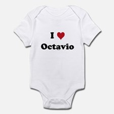 I love Octavio Infant Bodysuit