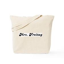 Mrs. Freitag Tote Bag