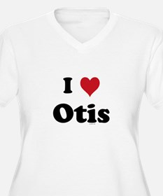 I love Otis T-Shirt