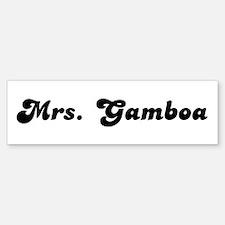 Mrs. Gamboa Bumper Bumper Bumper Sticker