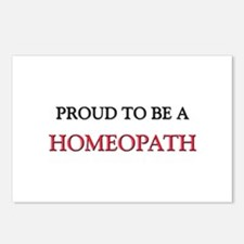Proud to be a Homeopath Postcards (Package of 8)