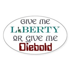 Liberty or Diebold Oval Decal