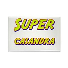 Super casandra Rectangle Magnet