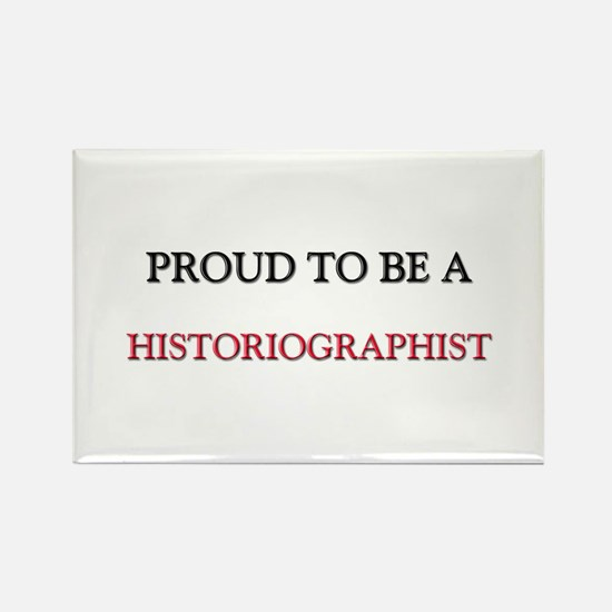 Proud to be a Historiographist Rectangle Magnet