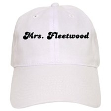 Mrs. Fleetwood Baseball Cap