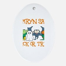 Camryn Says Trick or Treat Oval Ornament