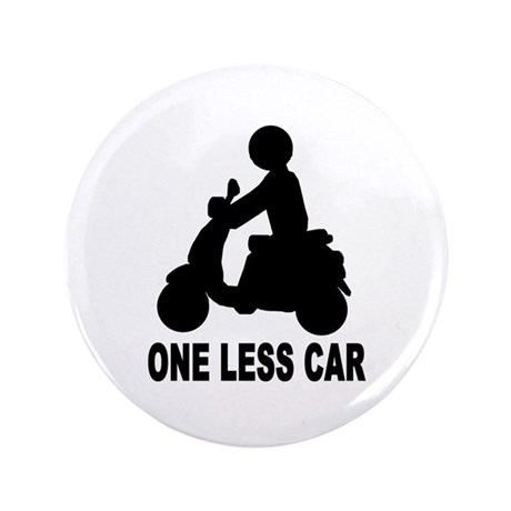 "One less car motor scooter 3.5"" Button (100 pack)"