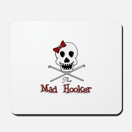 The Mad Hooker Mousepad