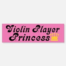 Violin Princess Bumper Bumper Bumper Sticker