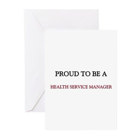 Proud to be a Health Service Manager Greeting Card
