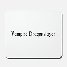Vampire Dragonslayer Mousepad