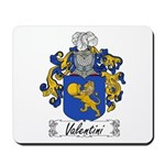 Valentini Family Crest Mousepad