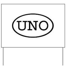 UNO Oval Yard Sign