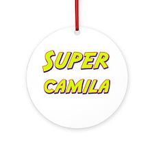Super camila Ornament (Round)