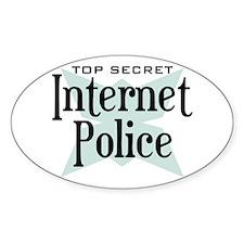 Secret Internet Police Oval Decal