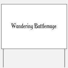 Wandering Battlemage Yard Sign