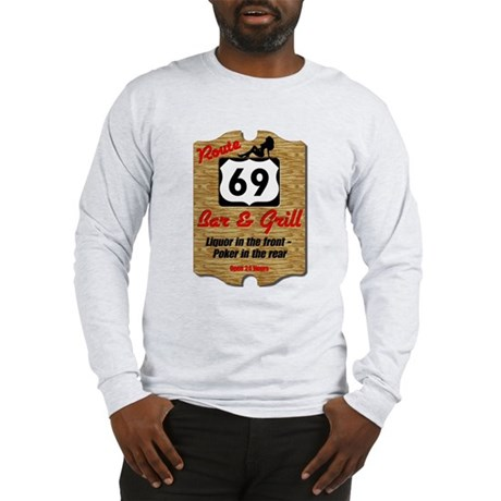 Route 69 Bar & Grill Long Sleeve T-Shirt