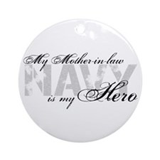 Mother-in-law is my Hero NAVY Ornament (Round)