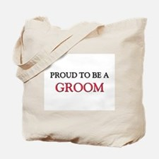Proud to be a Groom Tote Bag