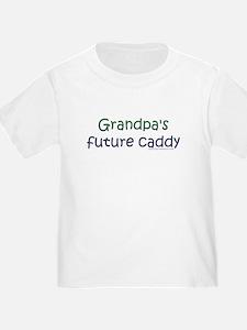 Grandpa's Future Caddy T