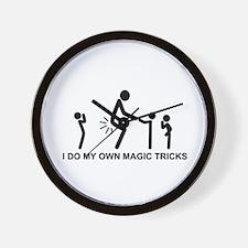 I do my own magic tricks - Wall Clock