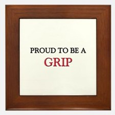 Proud to be a Grip Framed Tile