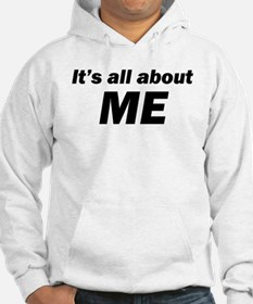 It's all about ME Hoodie