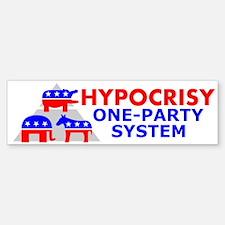 Hypocrisy Bumper Bumper Bumper Sticker