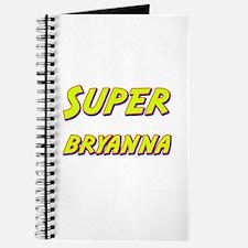 Super bryanna Journal