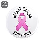 """Breast Cancer Survivor 3.5"""" Button (10 pack)"""