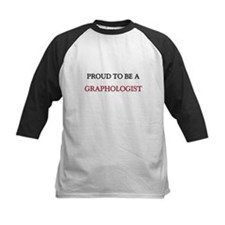 Proud to be a Graphologist Tee