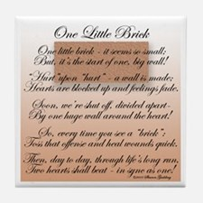 ONE LITTLE BRICK-POEM Tile Coaster