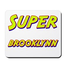 Super brooklynn Mousepad