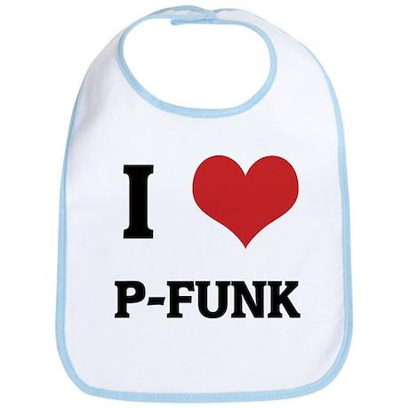 I Love P-Funk Bib