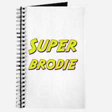 Super brodie Journal